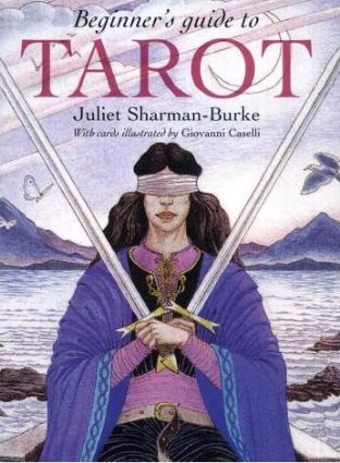 Beginner's Guide to Tarot Set (Book & Deck) by Juliet Sharman-Burke & Giovanni Caselli